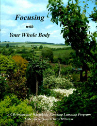 Focusing with Your Whole Body